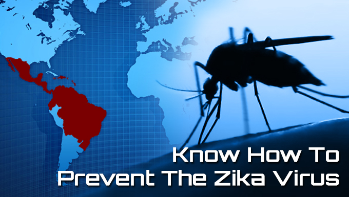 Know How to Prevent the Zika Virus